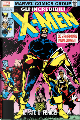 Gli incredibili X-Men vol. 2 - Prima ristampa by Chris Claremont, John Byrne