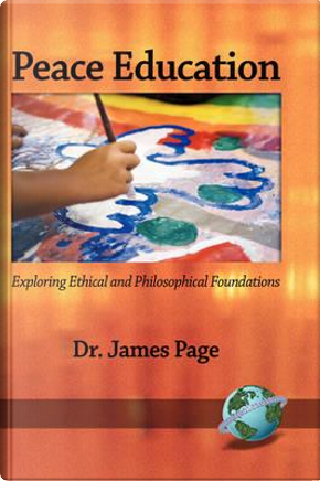 Peace Education by James Page