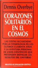 Corazones solitarios en el Cosmos by Dennis Overbye