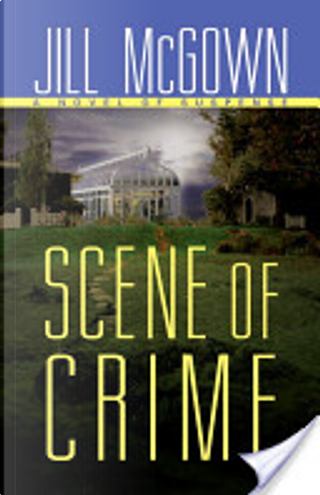 Scene of Crime by Jill McGown