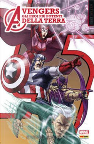 Avengers: Gli eroi più potenti della terra vol. 2 by Joe Casey