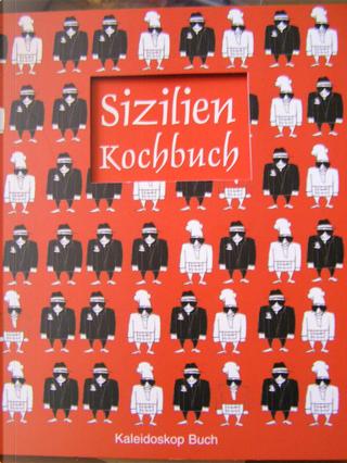 Sizilien Kochbuch by Mariapaola Dèttore