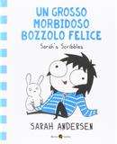 Un grosso morbidoso bozzolo felice by Sarah Andersen