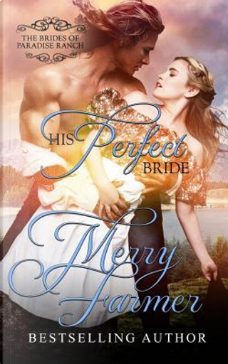 His Perfect Bride by Merry Farmer