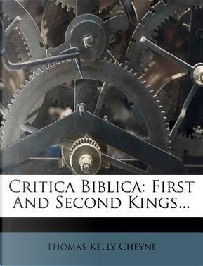 Critica Biblica by Thomas Kelly Cheyne