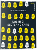L'alibi di Scotland Yard by Don Betteridge