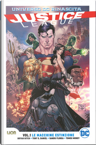Justice league vol. 1 - Universo DC: Rinascita by Bryan Hitch