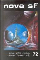 Nova SF* 72 - II serie by Albert A. Dalia, Antonio Bellomi, Duncan Adams, Guy Hasson, J. T. McIntosh, James Patrick Kelly, John Brunner, Nicola Griffith