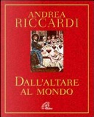 Dall'altare al mondo by Andrea Riccardi