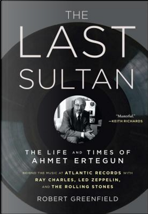 The Last Sultan by Robert Greenfield