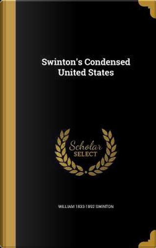 SWINTONS CONDENSED US by William 1833-1892 Swinton