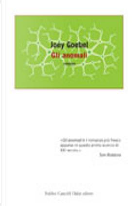 Gli anomali by Joey Goebel