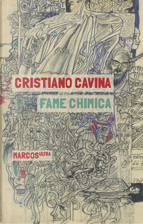 Fame chimica by Cristiano Cavina