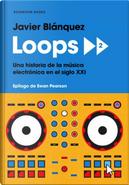 Loops 2 by Javier Blánquez