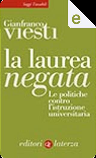 La laurea negata by Gianfranco Viesti