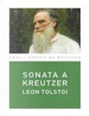 Sonata a Kreutzer/ The Kreutzer Sonata by LIEV TOLSTOI