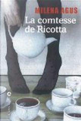 La comtesse de Ricotta by Milena Agus