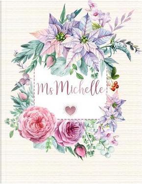 Ms Michelle Journal by Panda Studio