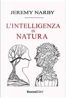 Intelligenza in natura by Jeremy Narby