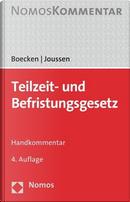 Teilzeit- Und Befristungsgesetz by Winfried Boecken