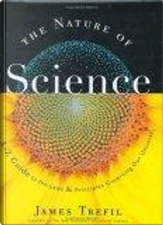 The Nature of Science by James Trefil
