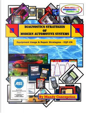 Diagnostic Strategies of Modern Automotive Systems by Mandy Concepcion