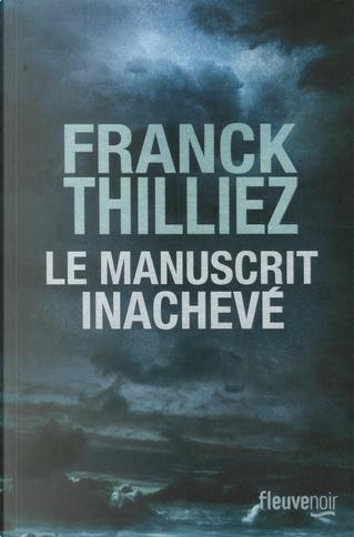 Le manuscrit inachevé by Franck Thilliez