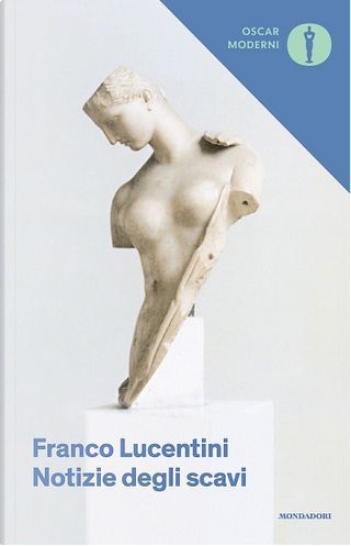 Notizie degli scavi by Franco Lucentini