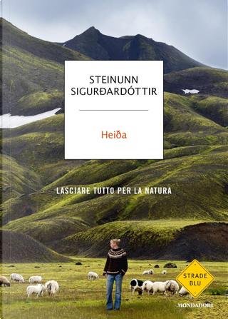 Heiða by Steinunn Sigurðardóttir