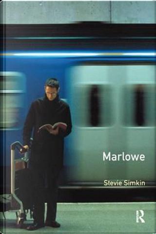 A Preface to Marlowe by Stevie Simkin