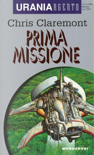 Prima missione by Chris Claremont