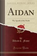 Aidan by Alfred C. Fryer