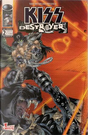 Kiss Destroyer 2 by Angel Medina, Brian Holguin, Kevin Conrad