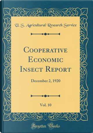 Cooperative Economic Insect Report, Vol. 10 by U. S. Agricultural Research Service