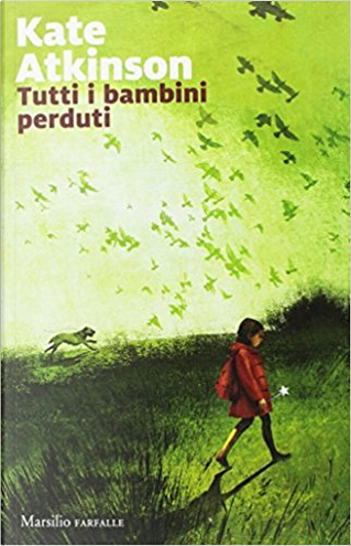 Tutti i bambini perduti by Kate Atkinson