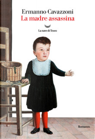 La madre assassina by Ermanno Cavazzoni