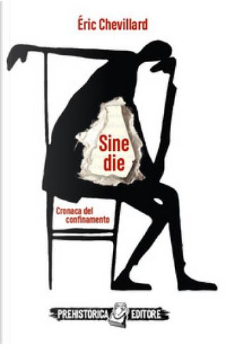 Sine die by Éric Chevillard