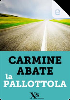 La pallottola by Carmine Abate