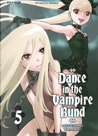 Dance in the vampire bund vol. 5 by Nozomu Tamaki