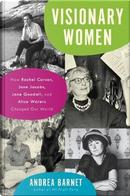 Visionary Women by Andrea Barnet