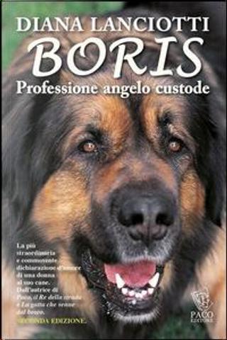 Boris. Professione angelo custode by Diana Lanciotti