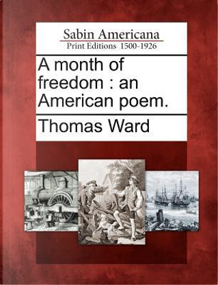 A Month of Freedom by Thomas Ward
