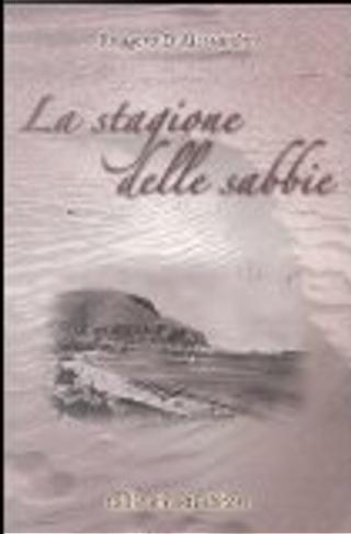 La stagione delle sabbie by Ruggero D'Alessandro