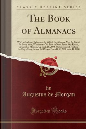 The Book of Almanacs by Augustus De Morgan