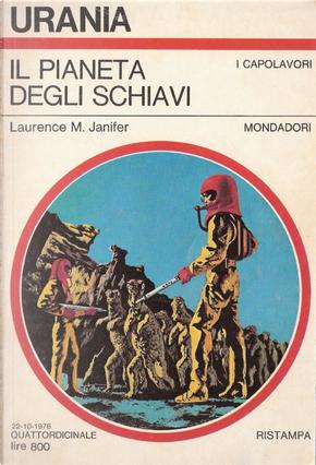 Il pianeta degli schiavi by Laurence M. Janifer
