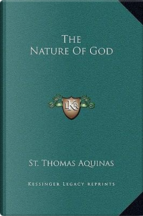 The Nature of God by St Thomas Aquinas