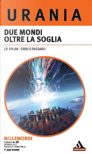 Millemondi Inverno 2012: Due mondi oltre la soglia by Errico Passaro, J. P. Rylan
