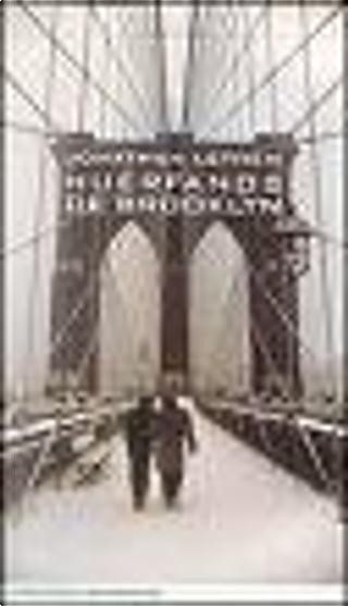 Huerfanos De Brooklyn/ Orphans of Brooklyn by Jonathan Lethem