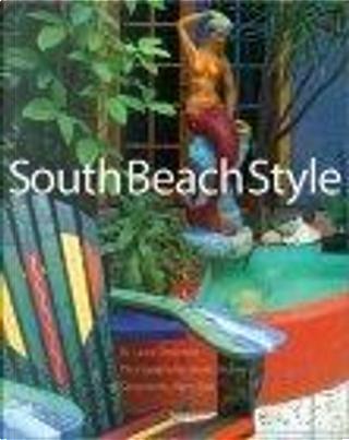 South Beach Style by Laura Cerwinske