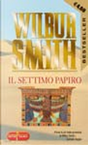 Il settimo papiro by Wilbur Smith